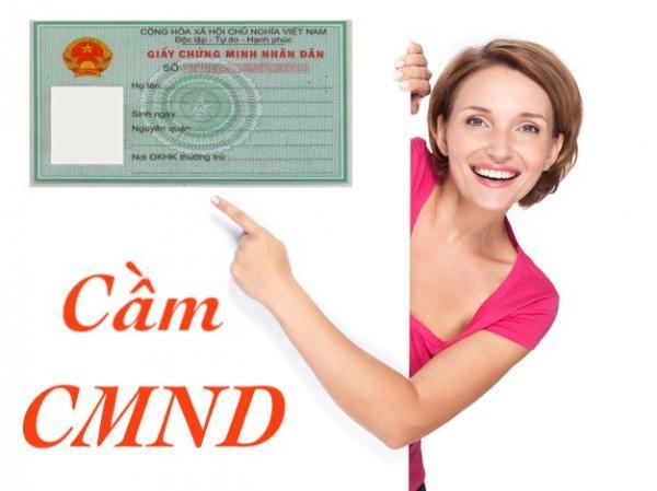 Cầm CMND/Thẻ căn cước có thể lên đến khoảng 10 triệu đồng